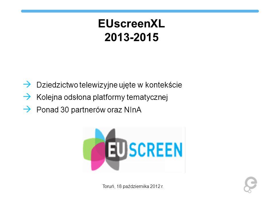 EUscreenXL 2013-2015 Dziedzictwo telewizyjne ujęte w kontekście