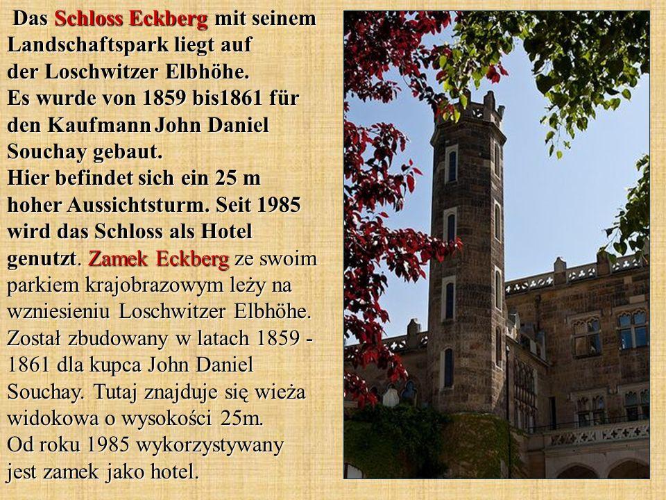 Das Schloss Eckberg mit seinem Landschaftspark liegt auf der Loschwitzer Elbhöhe.