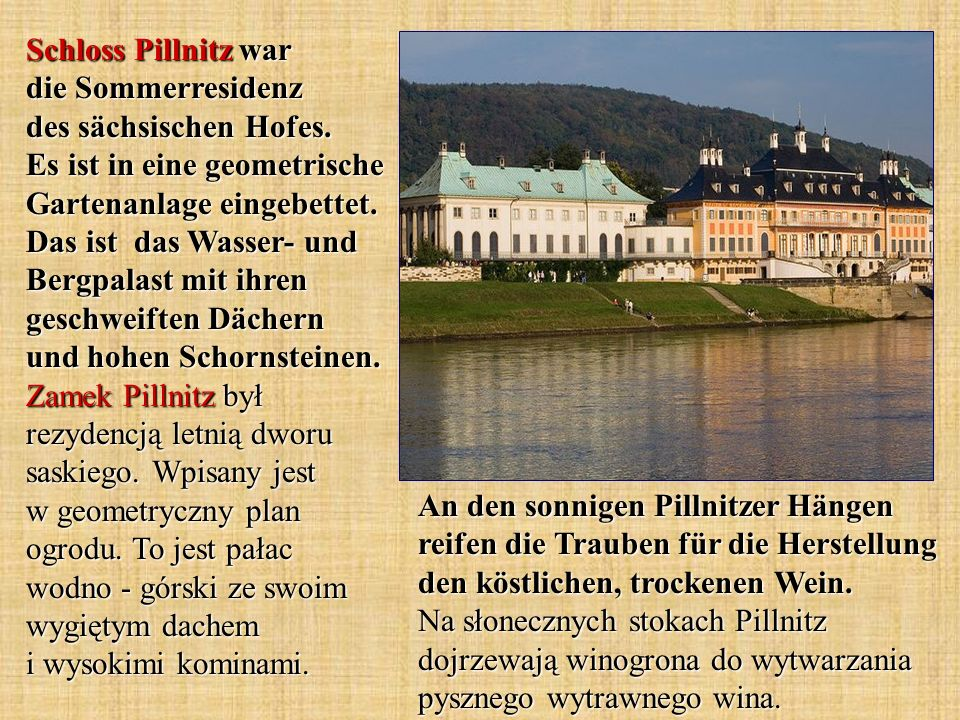 Schloss Pillnitz war die Sommerresidenz des sächsischen Hofes