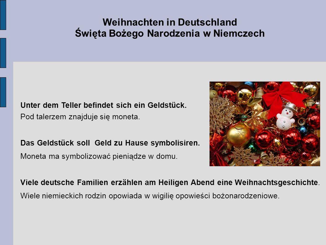 Weihnachten in Deutschland Święta Bożego Narodzenia w Niemczech