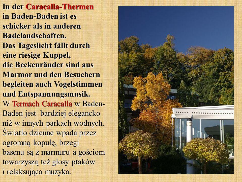 In der Caracalla-Thermen in Baden-Baden ist es schicker als in anderen Badelandschaften.