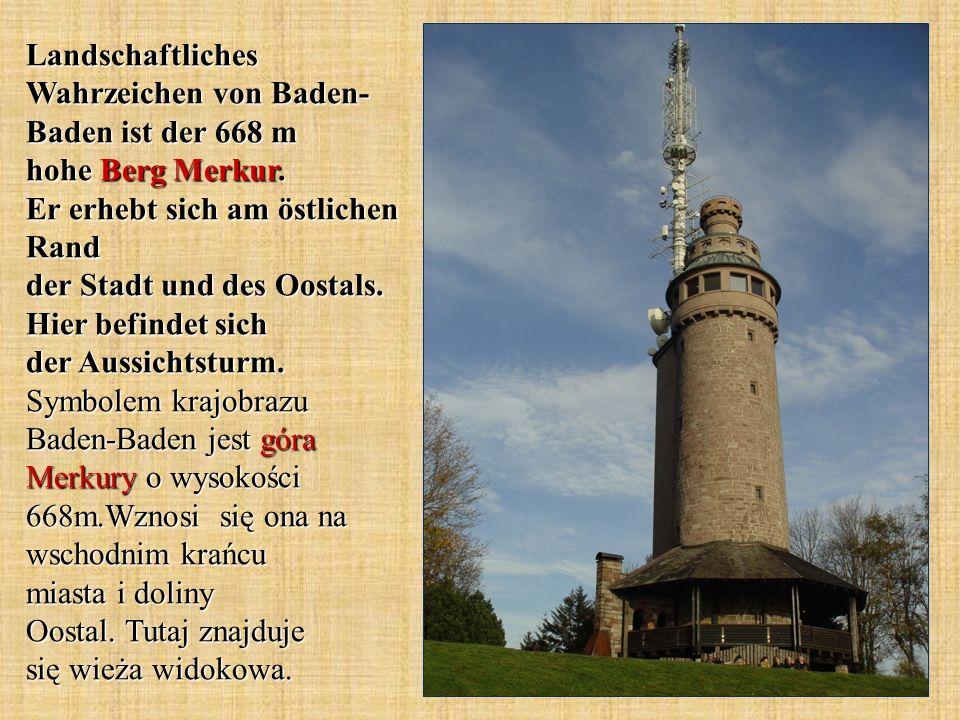 Landschaftliches Wahrzeichen von Baden-Baden ist der 668 m hohe Berg Merkur.