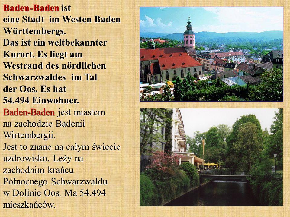 Baden-Baden ist eine Stadt im Westen Baden Württembergs
