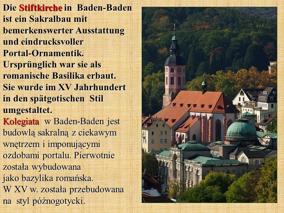 Die Stiftkirche in Baden-Baden ist ein Sakralbau mit bemerkenswerter Ausstattung und eindrucksvoller Portal-Ornamentik.
