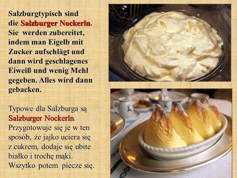Salzburgtypisch sind die Salzburger Nockerln