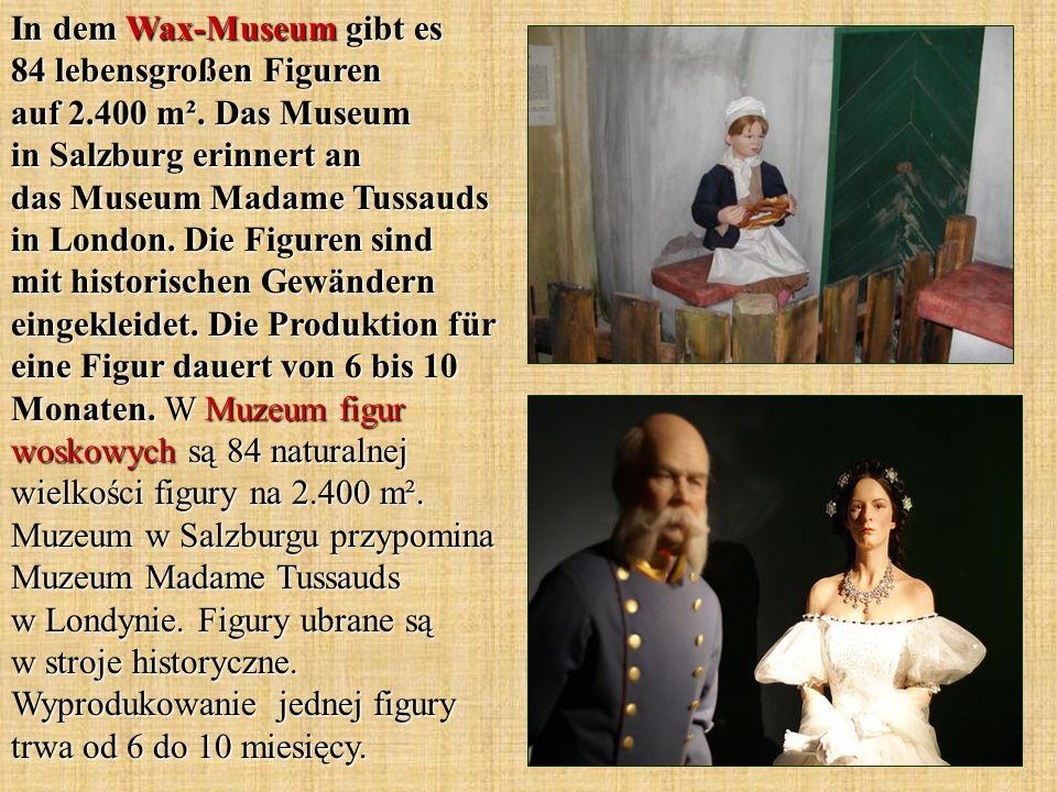 In dem Wax-Museum gibt es 84 lebensgroßen Figuren auf 2. 400 m²