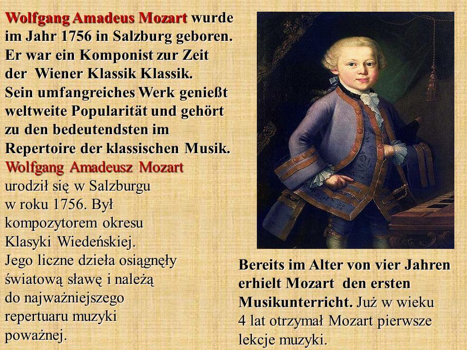 Wolfgang Amadeus Mozart wurde im Jahr 1756 in Salzburg geboren