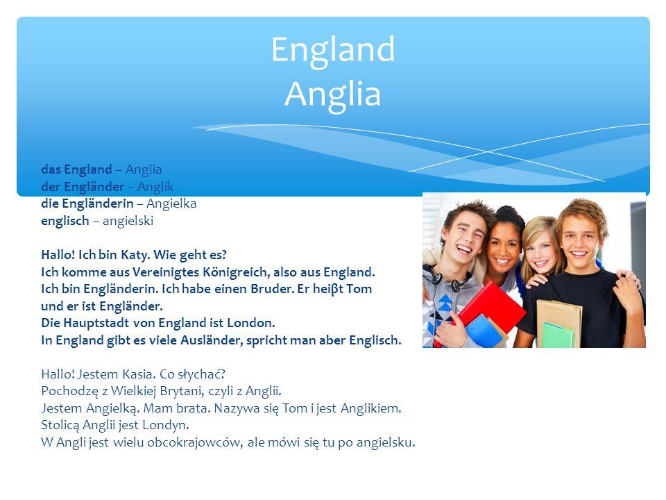 England Anglia das England – Anglia der Engländer – Anglik