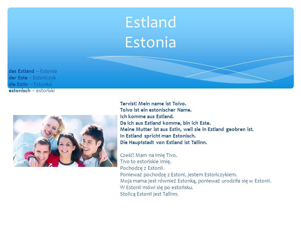 Estland Estonia das Estland – Estonia der Este – Estończyk