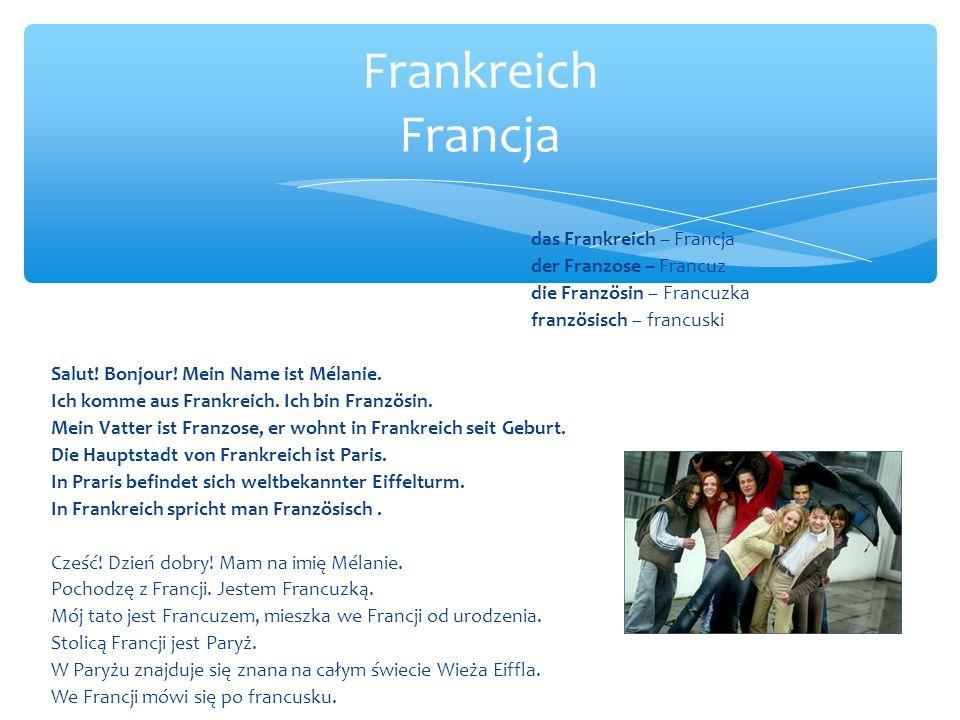 Frankreich Francja das Frankreich – Francja der Franzose – Francuz