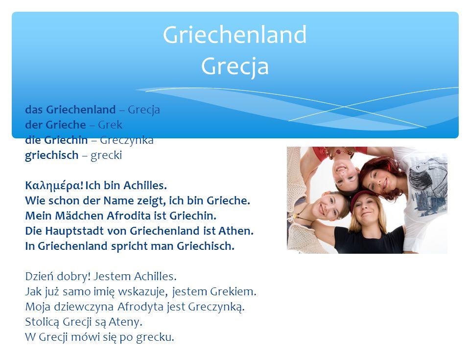 Griechenland Grecja das Griechenland – Grecja der Grieche – Grek