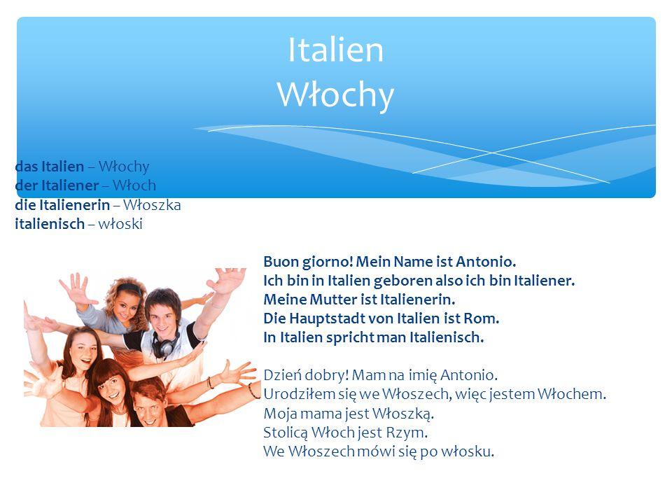 Italien Włochy das Italien – Włochy der Italiener – Włoch
