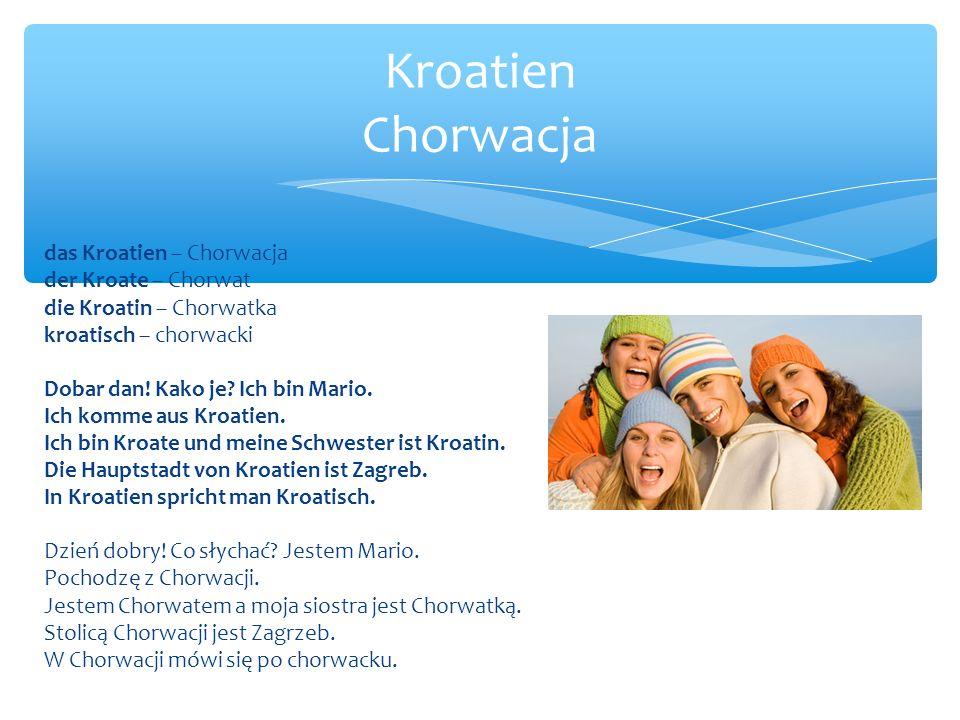 Kroatien Chorwacja das Kroatien – Chorwacja der Kroate – Chorwat