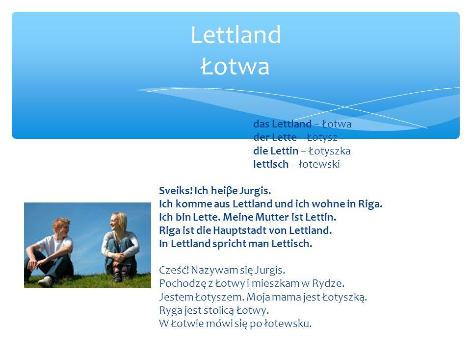 Lettland Łotwa das Lettland – Łotwa der Lette – Łotysz