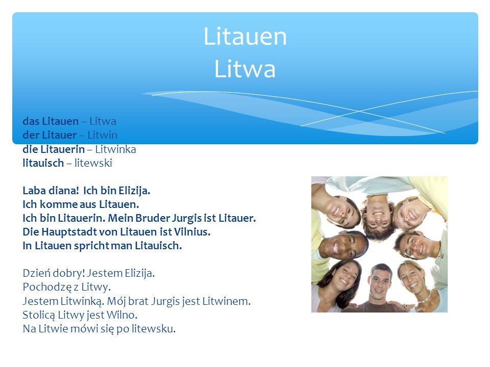 Litauen Litwa das Litauen – Litwa der Litauer – Litwin