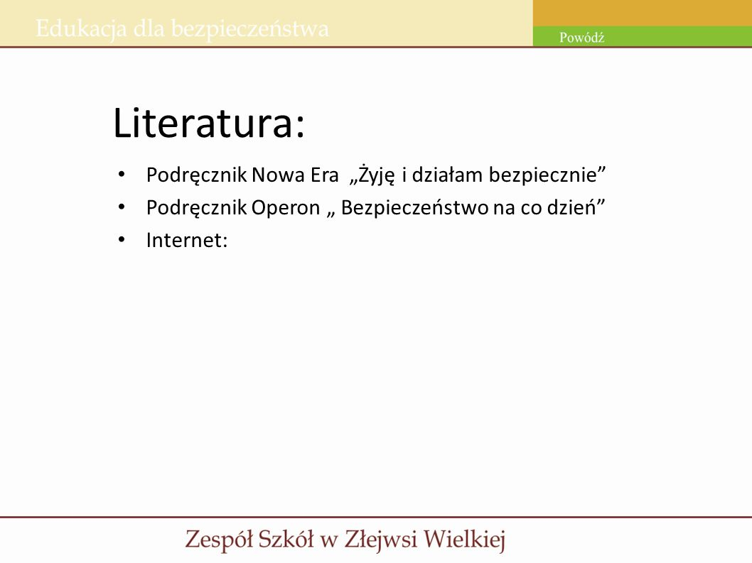 """Literatura: Podręcznik Nowa Era """"Żyję i działam bezpiecznie"""