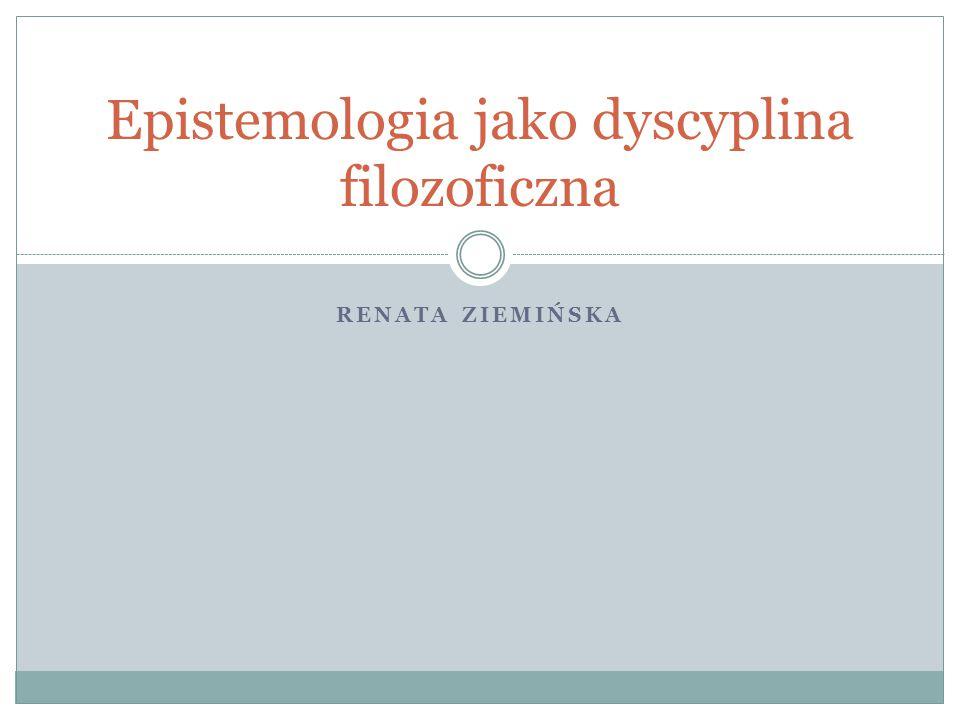 Epistemologia jako dyscyplina filozoficzna