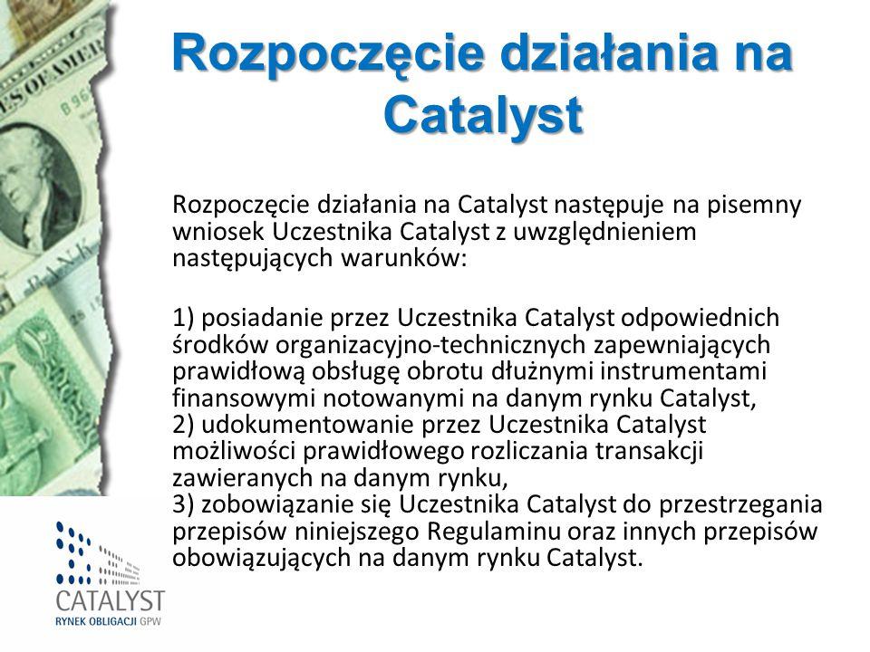 Rozpoczęcie działania na Catalyst