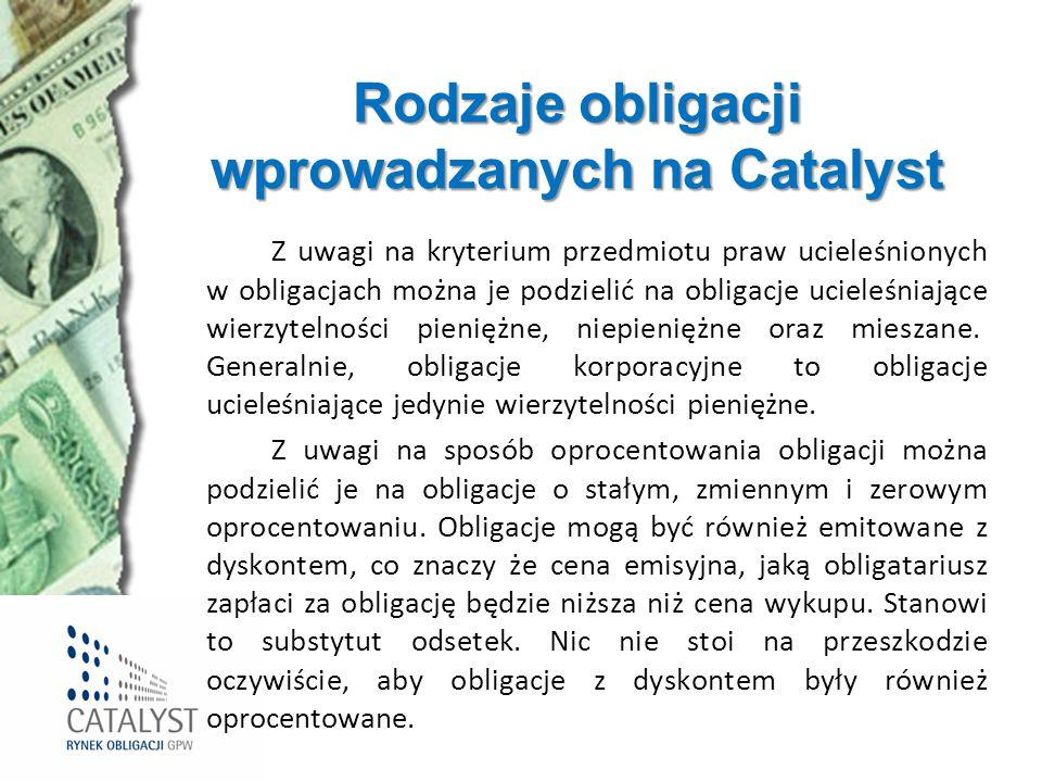 Rodzaje obligacji wprowadzanych na Catalyst