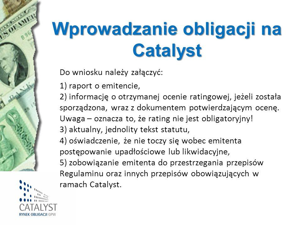 Wprowadzanie obligacji na Catalyst