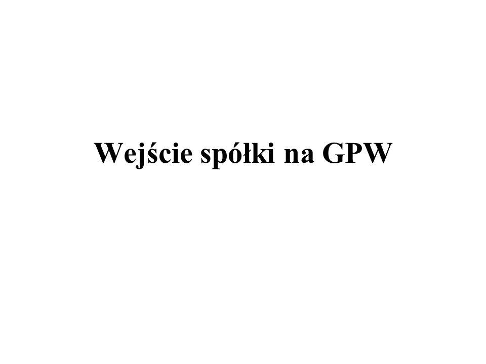 Wejście spółki na GPW