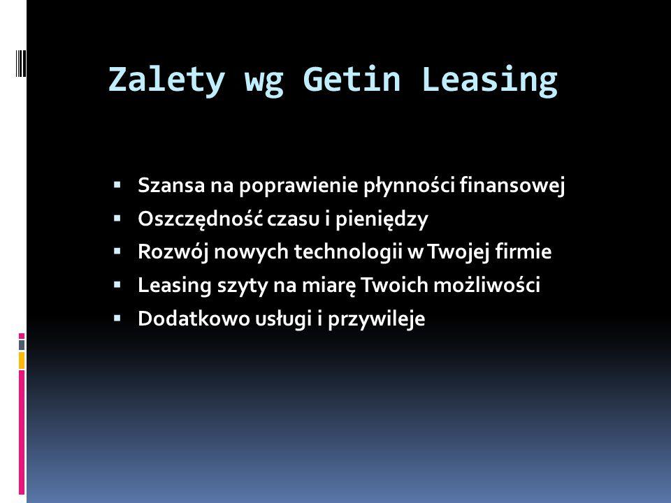 Zalety wg Getin Leasing