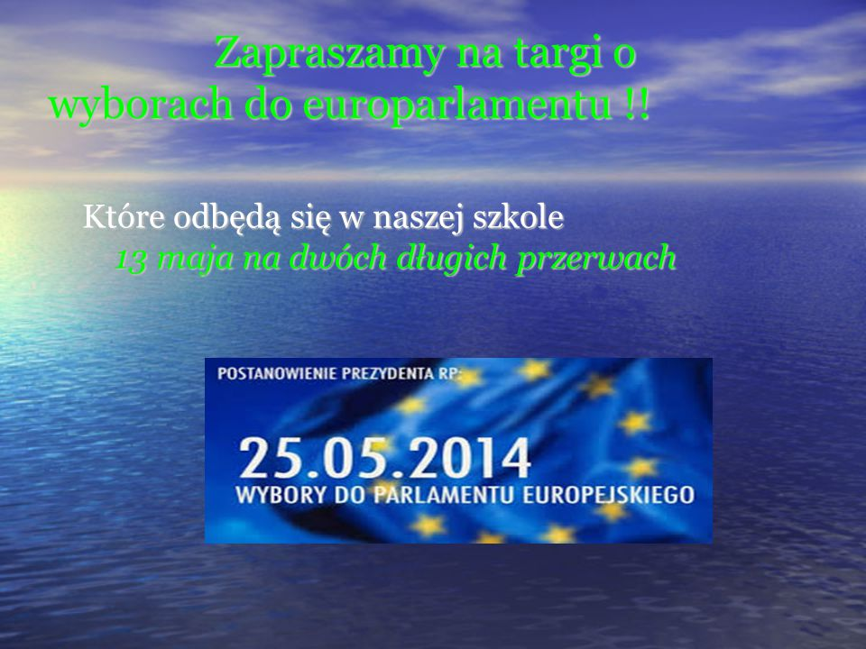 Zapraszamy na targi o wyborach do europarlamentu !!