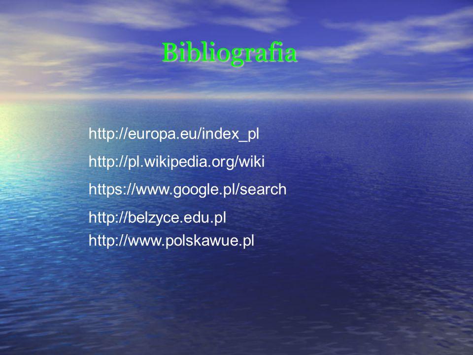 Bibliografia http://europa.eu/index_pl http://pl.wikipedia.org/wiki