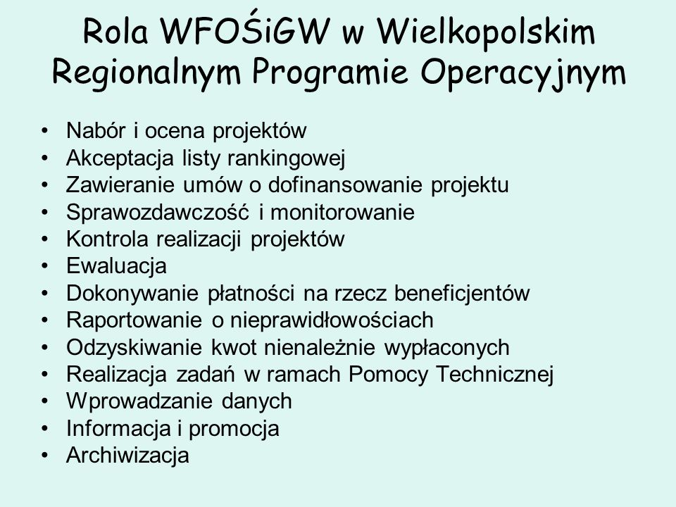 Rola WFOŚiGW w Wielkopolskim Regionalnym Programie Operacyjnym
