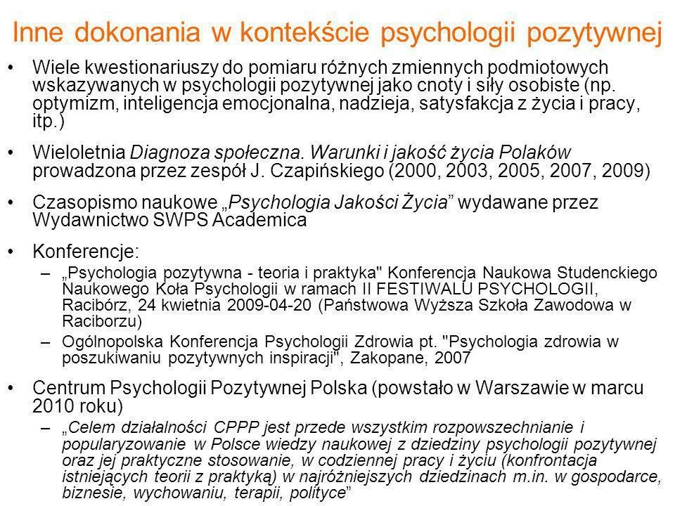 Inne dokonania w kontekście psychologii pozytywnej