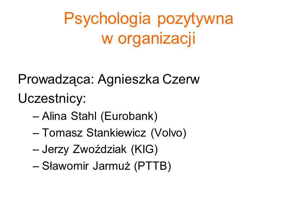 Psychologia pozytywna w organizacji