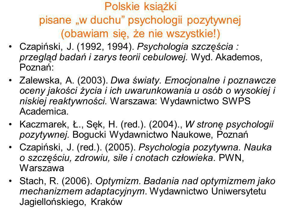 """Polskie książki pisane """"w duchu psychologii pozytywnej (obawiam się, że nie wszystkie!)"""