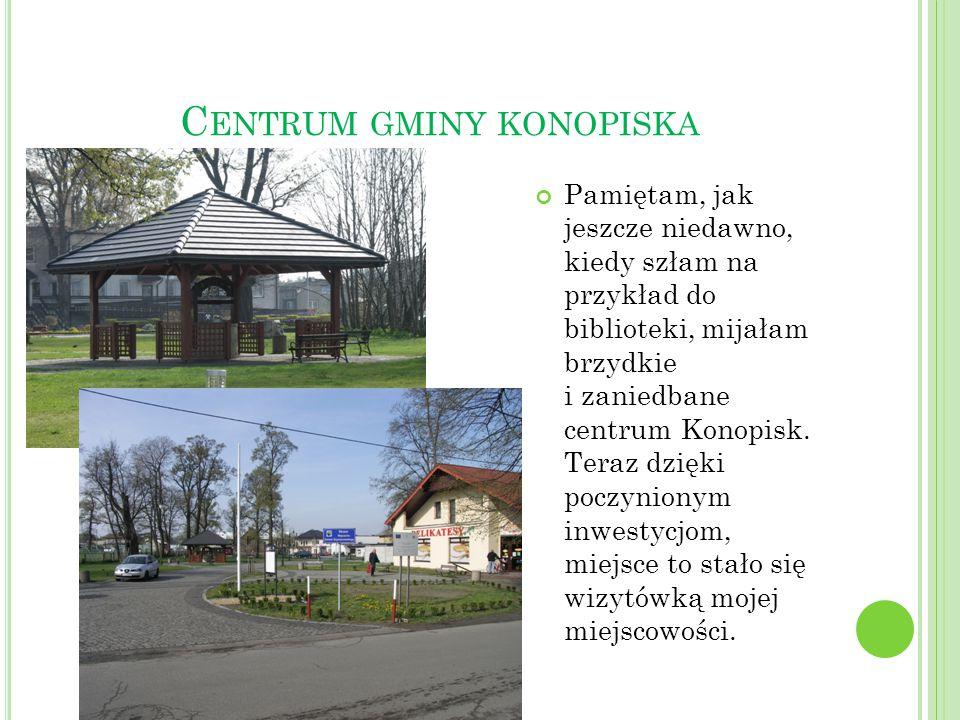 Centrum gminy konopiska