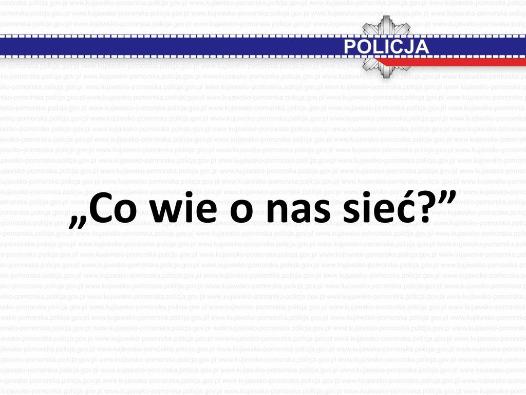 """Co wie o nas sieć"