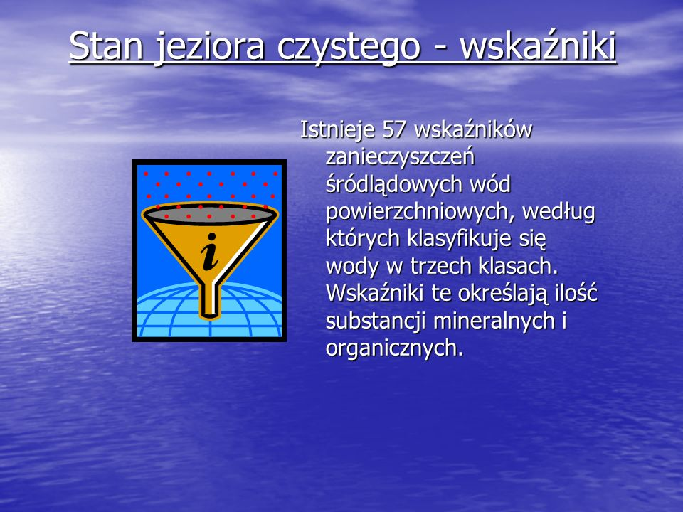 Stan jeziora czystego - wskaźniki