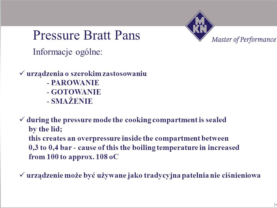 Pressure Bratt Pans Informacje ogólne:
