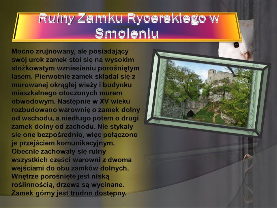 Ruiny Zamku Rycerskiego w Smoleniu