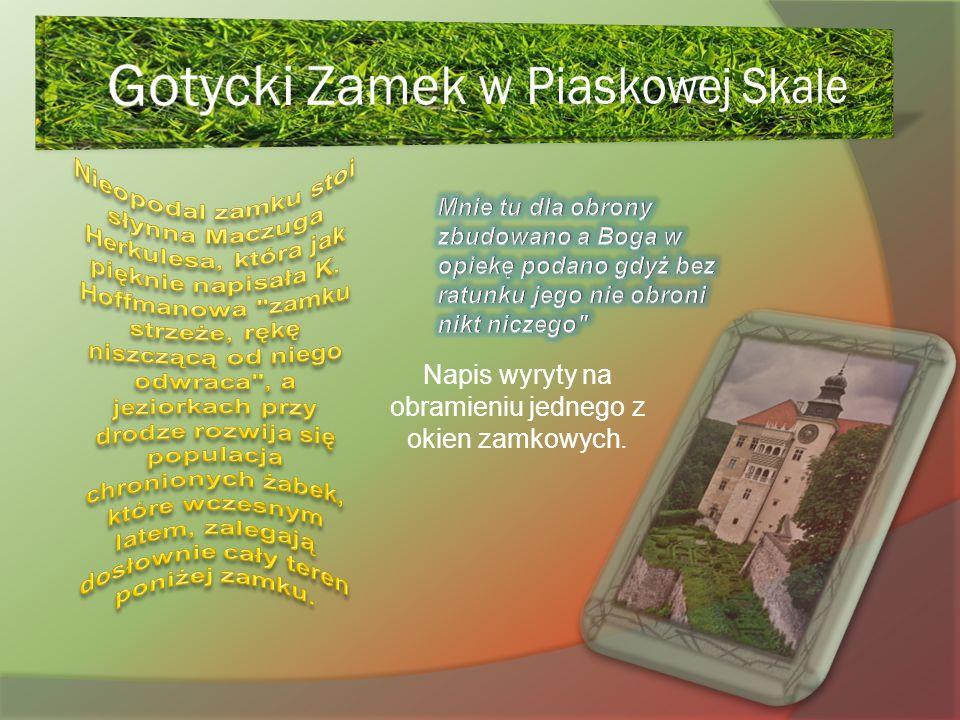 Gotycki Zamek w Piaskowej Skale