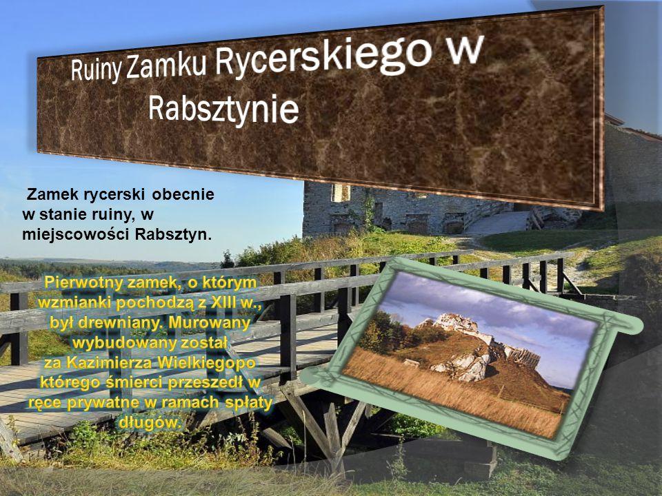 Ruiny Zamku Rycerskiego w Rabsztynie