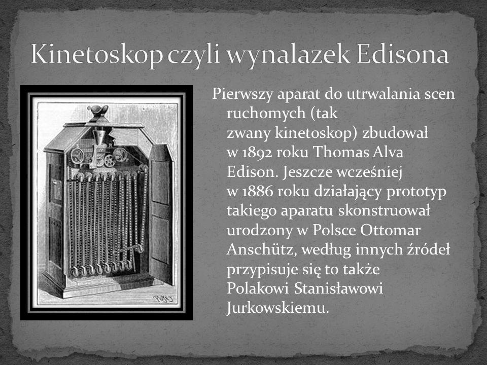 Kinetoskop czyli wynalazek Edisona