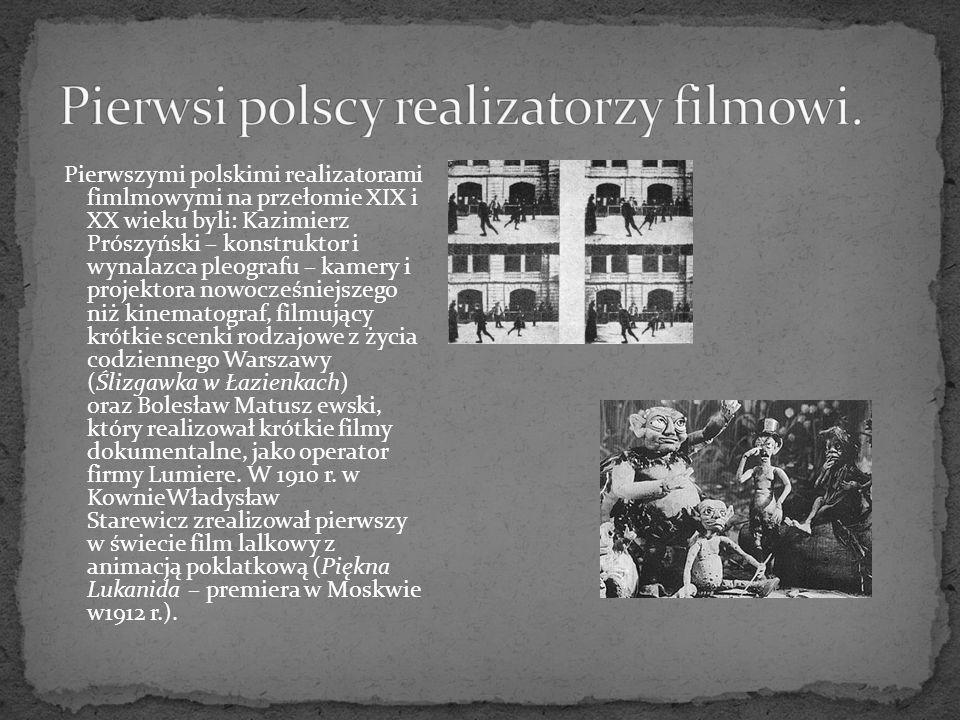 Pierwsi polscy realizatorzy filmowi.