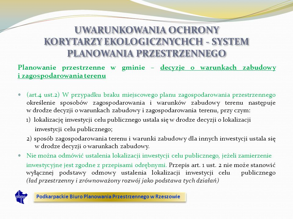 UWARUNKOWANIA OCHRONY KORYTARZY EKOLOGICZNYCHCH - SYSTEM PLANOWANIA PRZESTRZENNEGO