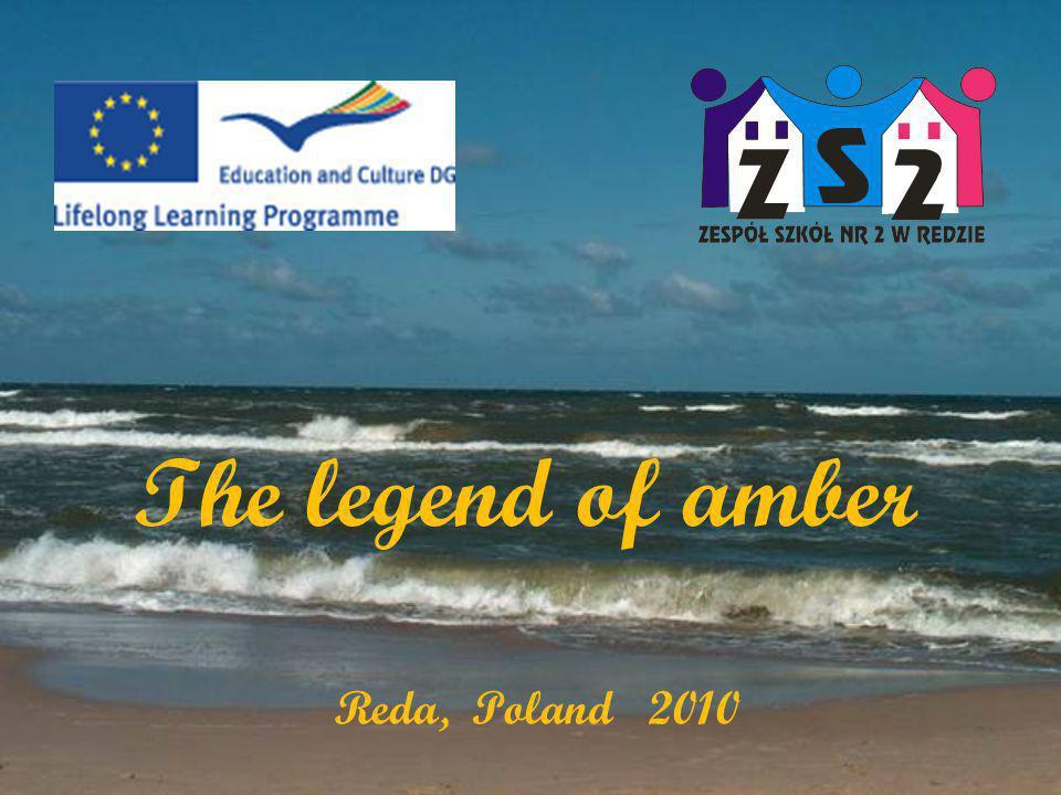 The legend of amber Reda, Poland 2010