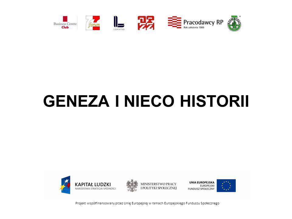 GENEZA I NIECO HISTORII