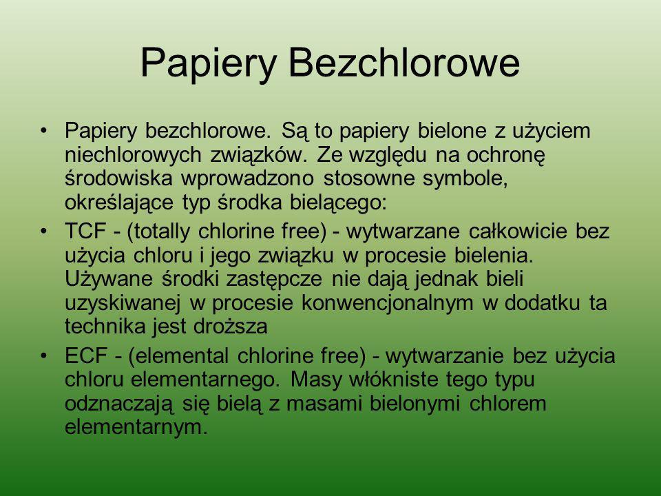 Papiery Bezchlorowe