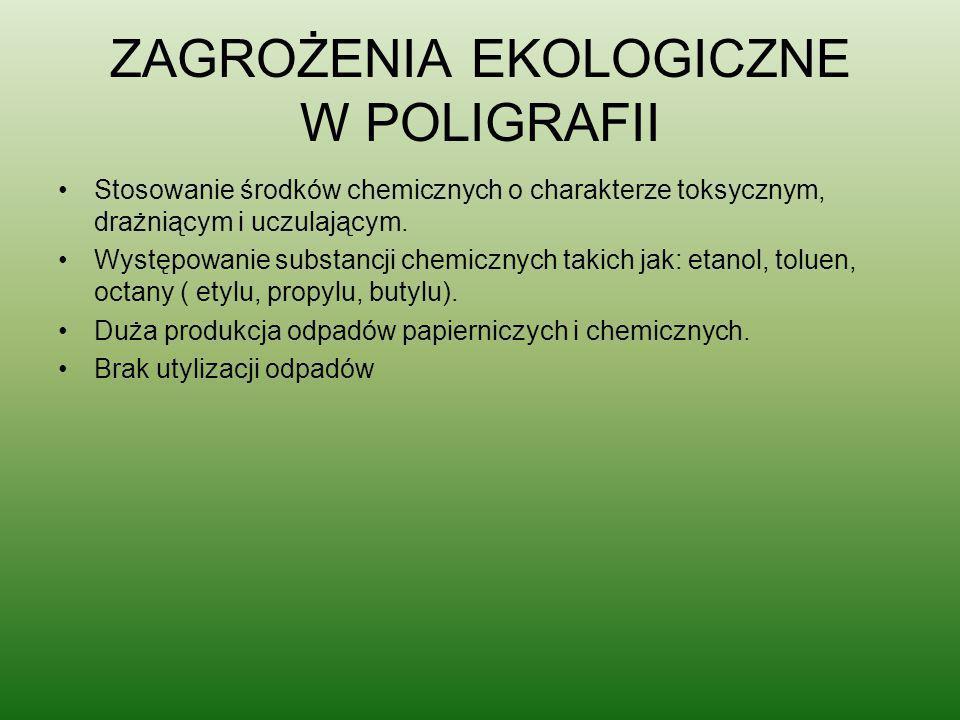 ZAGROŻENIA EKOLOGICZNE W POLIGRAFII