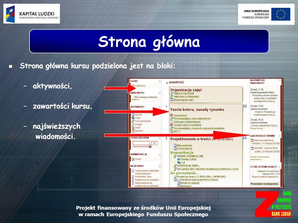Strona główna Strona główna kursu podzielona jest na bloki: