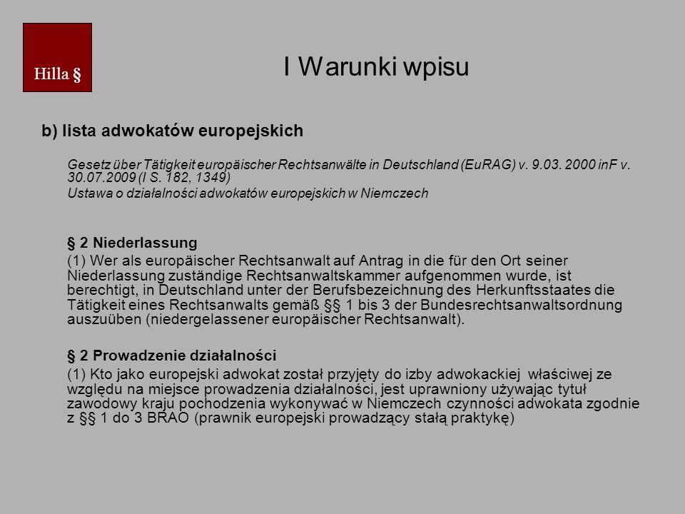 I Warunki wpisu Hilla § b) lista adwokatów europejskich