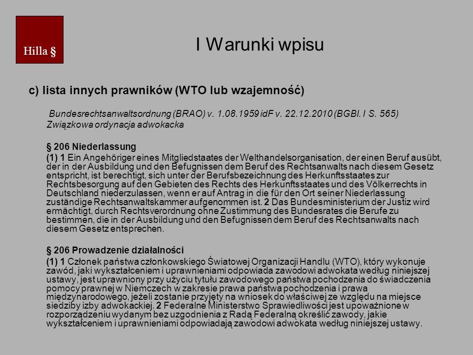 I Warunki wpisu Hilla § c) lista innych prawników (WTO lub wzajemność)