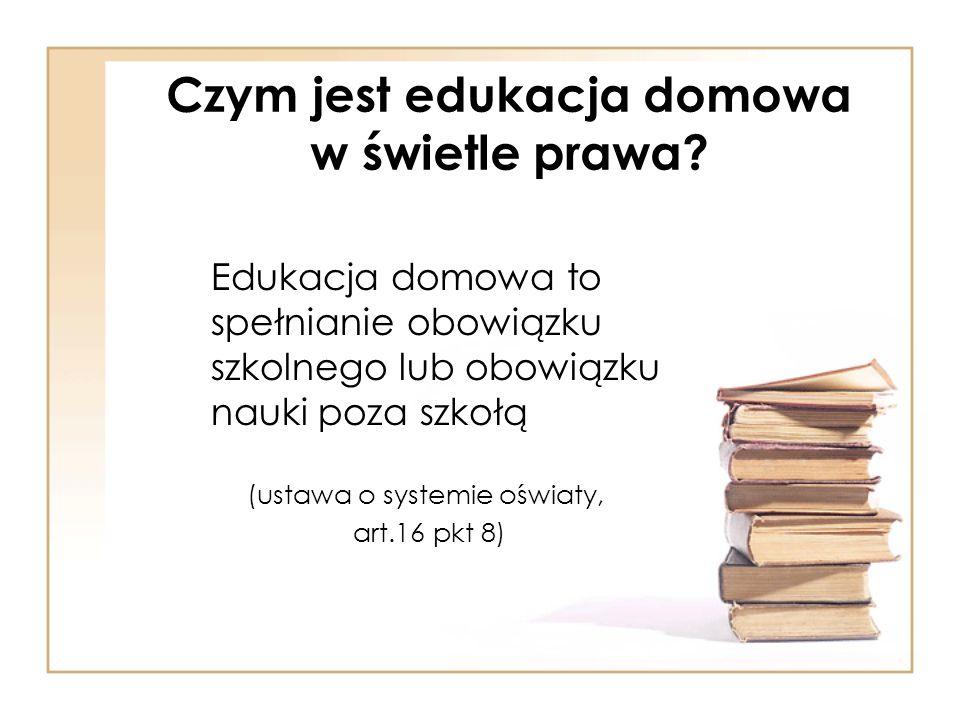 Czym jest edukacja domowa w świetle prawa